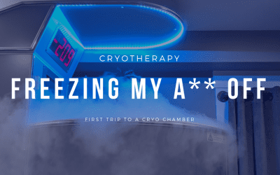 Freezing My A** Off: First Visit to Cryotherapy